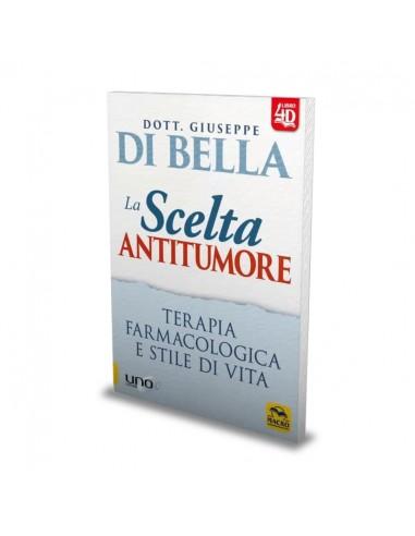 La Scelta Antitumore - Giuseppe Di Bella